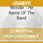 Blondie is the name of a band cd musicale