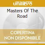 MASTERS OF THE ROAD cd musicale di OZARK MOUNTAIN DAREDEVILS