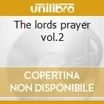 The lords prayer vol.2 cd musicale