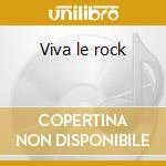 Viva le rock cd musicale di Sid Vicious