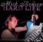 Hard life cd musicale di Mick Ronson