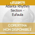 Eufala cd musicale di Atlanta rhythm section