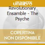 The psyche cd musicale di Ensamb Revolutionary