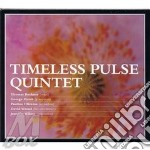 Timeless Pulse Quintet - Same cd musicale di Timeless pulse quint