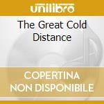 THE GREAT COLD DISTANCE cd musicale di KATATONIA
