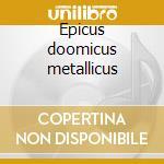 Epicus doomicus metallicus cd musicale di Candlemass