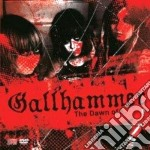 The dawn of cd musicale di Gallhammer