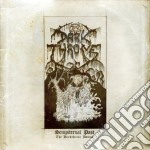 Darkthrone - Sempiternal Past cd musicale di Darkthrone