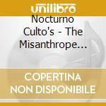 THE MISANTROPE (CD EDIT.)+DVD             cd musicale di Culto Nocturno
