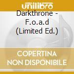 Fuck off and die boxset cd musicale di Darkthrone