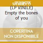 (LP VINILE) Empty the bones of you lp vinile di Chris Clark