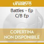 EP C / B EP cd musicale di BATTLES