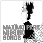 MISSING SONGS cd musicale di MAXIMO PARK