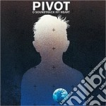(LP VINILE) O SOUNDTRACK MY HEART lp vinile di PIVOT
