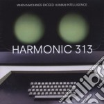WHEN MACHINES EXCEED HUMAN cd musicale di HARMONIC 313