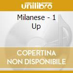 1 UP cd musicale di MILANESE