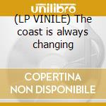 (LP VINILE) The coast is always changing lp vinile di Park Maximo
