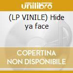 (LP VINILE) Hide ya face lp vinile di Prefuse 73 feat. gho