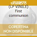 (LP VINILE) First communion lp vinile di Gang gang dance