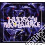 Satin panthers cd musicale di Mohawke Hudson