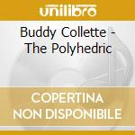 THE POLYHEDRIC cd musicale di Buddy Collette