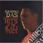 Greatest hits of the kali yuga cd musicale di Das Krishna