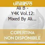 Ali b present: y4k cd musicale di Artisti Vari