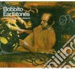 Bobbito earthtones cd musicale