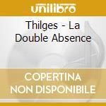 La double assence cd musicale