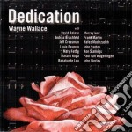 Dedication cd musicale di Wayne Wallace