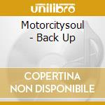 MOTORCITYSOUL BACK UP cd musicale di ARTISTI VARI