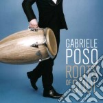 Roots of soul cd musicale di Gabriele Poso