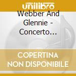 Webber And Glennie - Concerto Project Vol 1 cd musicale di Philip Glass