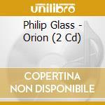 Orion cd musicale di Philip Glass