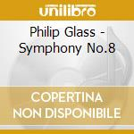 Symphony n???? 8 cd musicale di Philip Glass