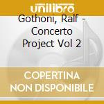 Gothoni, Ralf - Concerto Project Vol 2 cd musicale di Philip Glass
