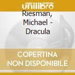 Dracula, solo piano - michael riesman cd musicale di Philip Glass