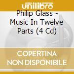 Music in twelve p.-4cd cd musicale di Philip Glass
