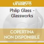 Glassworks cd musicale di Philip Glass
