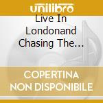 LIVE IN LONDONAND CHASING THE DRAGON      cd musicale di KARMA TO BURN