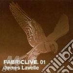Fabriclive 01 - James Lavelle cd musicale di Artisti Vari