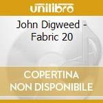 Fabric 20 - john digweed cd musicale di Artisti Vari