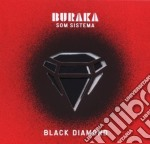 BLACK DIAMOND cd musicale di BURAKA SOM SISTEMA