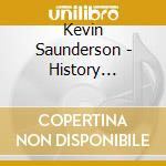 Kevin Saunderson - History Elevate cd musicale di Kevin Saunderson