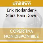 Stars rain down cd musicale