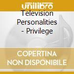 PRIVILEGE                                 cd musicale di Personali Television