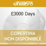 E3000 DAYS                                cd musicale di Thief Pineapple