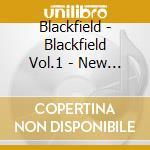 BLACKFIELD - NEW EDITION                  cd musicale di BLACKFIELD