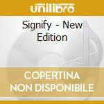 SIGNIFY - NEW EDITION cd musicale di Tree Porcupine