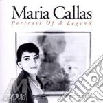 Portrait of a legend cd musicale di Maria Callas